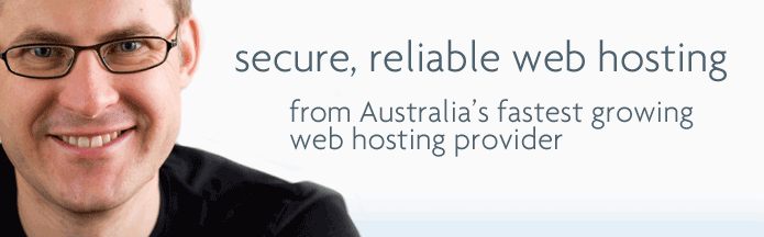 Secure, reliable web hosting from Australia's fastest growing web hosting provider